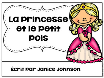 La Princesse et le Petit Pois ~ Simplified French Princess & the Pea Reader