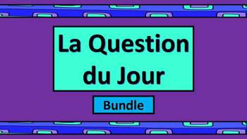 La Question du Jour Bundle – Question of the Day in French