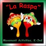 Movement Activity for Elementary Music: La Raspa