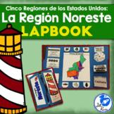 Región Noreste Lapbook Spanish Northeast Region {Five Regions}