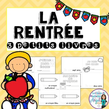 La Rentrée:  Back to School Emergent Readers in French - Set of 3 mini-books