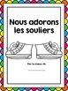 La Rentrée:  French Emergent Reader with colours (colors) - J'adore mes souliers