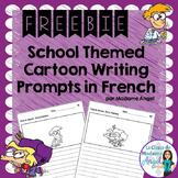 La Rentrée:  School Themed Cartoon Writing Prompts in French Freebie