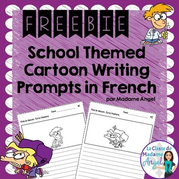 La Rentrée:  School Themed Cartoon Writing Prompts in French Freebie
