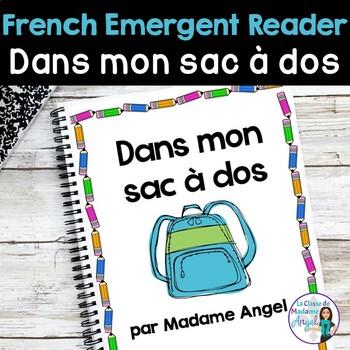La Rentrée/Back to School:  French Emergent Reader: Dans m