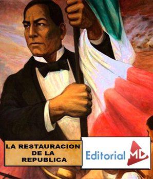 La Republica Liberal (Restauración de la República Mexicana)
