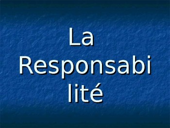 La Responsabilite