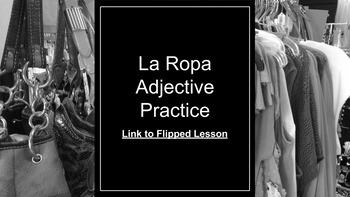 La Ropa Adjective Practice