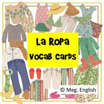 La Ropa - Clothes Vocab  Flashcards in Spanish (Español)
