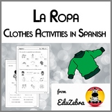 Clothes in Spanish - La Ropa - Activity Pack