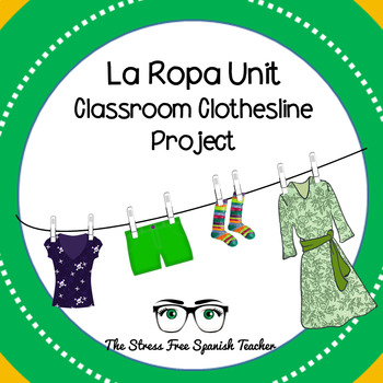 La Ropa Clothing: Classroom Project: Clothesline (Tendedero)