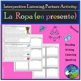 La Ropa - Clothing - Interpretive Listening - Partner Activity (Present)