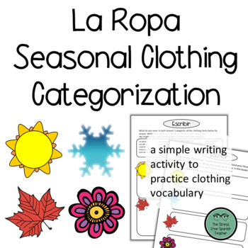 La Ropa Clothing: Simple Categorize and Write activity for beginner Spanish