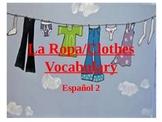 La Ropa Clothing Vocabulario PowerPoint