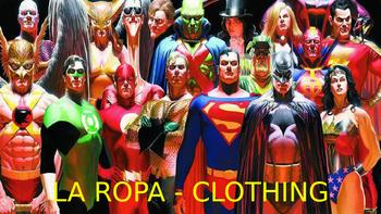 """La Ropa - Describing superhero clothing in Spanish with """"llevar"""" - """"to wear""""."""