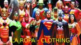 "La Ropa - Describing superhero clothing in Spanish with ""l"