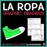 La Ropa Graphic Reader in K-2 Spanish/ Clothes in Spanish