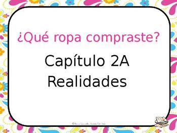 La Ropa - REALIDADES CAPITULO 2A VOCABULARY REVIEW