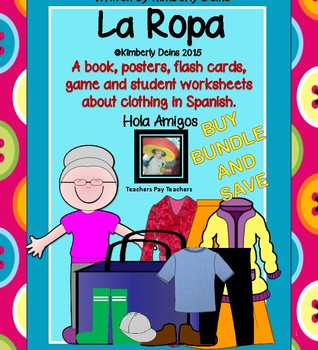La Ropa - Spanish Clothing - Book, flash cards, game, printables