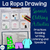 La Ropa Spanish Clothing Drawing Activity