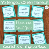 La Ropa Spanish Clothing I have...who has...? Game