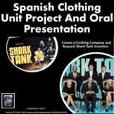 La Ropa Spanish Clothing Oral Presentation: Clothing Store Shark Tank Proposal