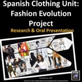 La Ropa Spanish Clothing Oral Presentation: Fashion evolution in 5 decades.