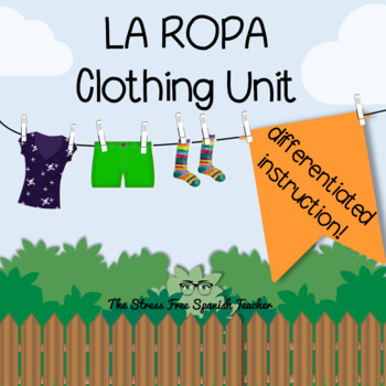 La Ropa Spanish Clothing Unit Differentiated Instruction Stations