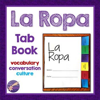 La Ropa, Spanish Vocabulary, Tab Book, Activities, Conversation, Culture