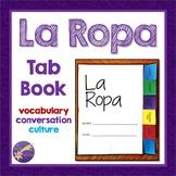 La Ropa, Spanish Vocabulary, Tab Book, Activities, Convers