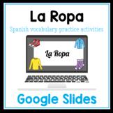 NEW! La Ropa interactive Google Slides vocabulary practice