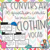 La Ropa y Los Accesorios Conversation Cards with Answer Prompts