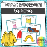 La Ropa y Los Accesorios Vocab Powerpoint with Clothing Pi