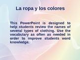 La Ropa y los Colores- Clothing and Colors