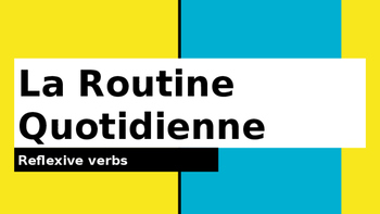 La Routine Quotidienne visual presentation