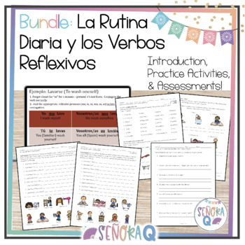 La Rutina Diaria y los Verbos Reflexivos - Practice and Assessments