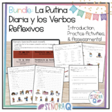 Spanish Daily Routine and Reflexive Verbs Bundle