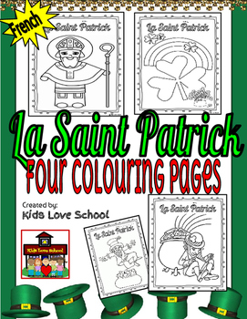 La Saint Patrick-FRENCH-Four Colouring Pages-FSL and Immersion.
