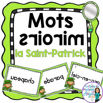 La Saint-Patrick:  Saint Patrick's Day Themed Vocabulary Center - Mots miroirs
