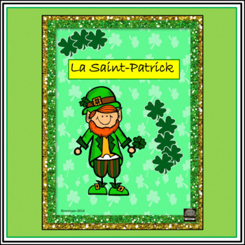 La Saint-Patrick – Saint Patrick's Day Fun in the Classroom - Activities