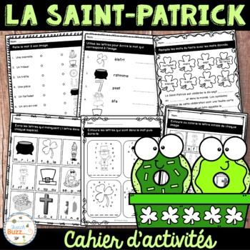 La Saint-Patrick - cahier d'activités - French St. Patrick's Day