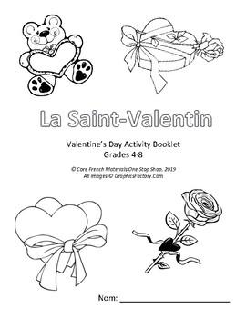 La Saint-Valentin: Grade 4-8 Core French Valentine's Day Activity Booklet