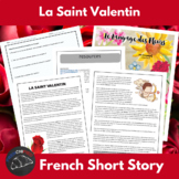 La Saint Valentin - Readings & Activities for French language learners