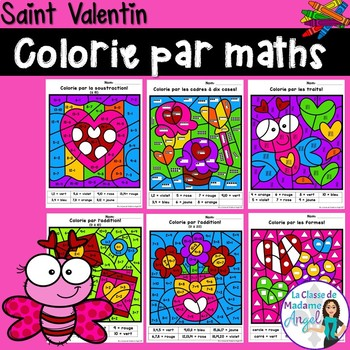 La Saint Valentin: Valentine's Day Color by Code Math Activities in French