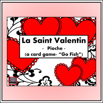 """La Saint-Valentin – Valentine's Day """"Pioche"""" card game"""