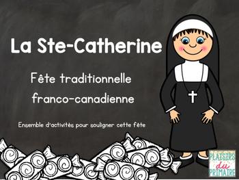 La Sainte Catherine - French - St-Catherine's day