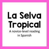 La Selva Tropical (Reading in Spanish)