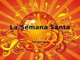 La Semana Santa (The Holy Week)