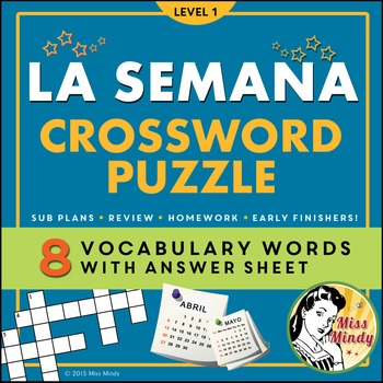 Spanish Days of the Week La Semana Crossword Puzzle Worksheet by ...