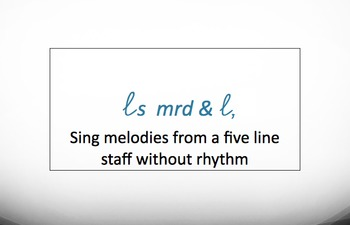 La So Mi Re Do and Low La Melodic reading from the staff